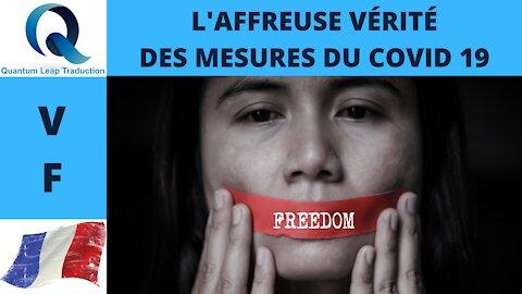L'AFFREUSE VÉRITÉ DES MESURES DU COVID 19