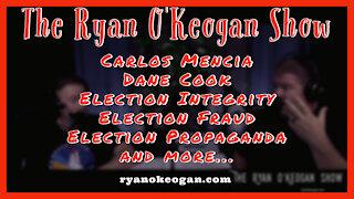Carlos Mencia, Dane Cook, Election Integrity, Election Fraud, Election Propaganda