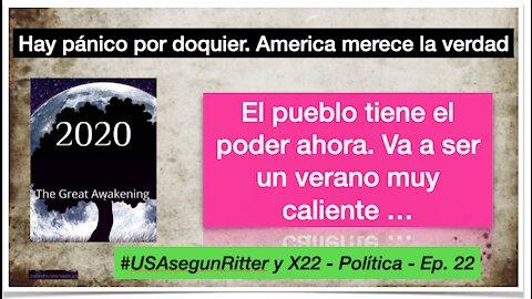 #USAsegunRitter y X22 - Política - Ep. 22