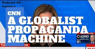 CNN: A Globalist Propaganda Machine