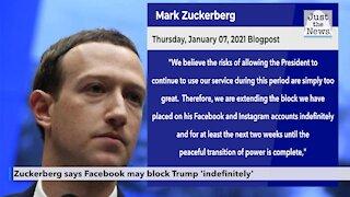 Zuckerberg says Facebook may block Trump 'indefinitely'