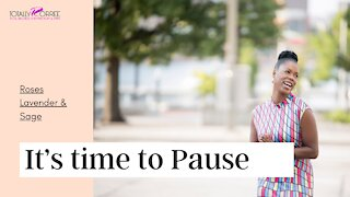 It's Time To Pause