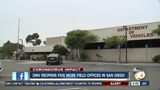 DMV reopens five more field offices in San Diego