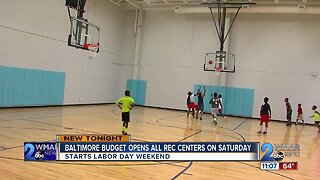Baltimore City to open all 43 recreation centers on weekends starting Labor Day