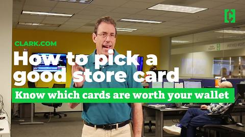 How to pick a good store card