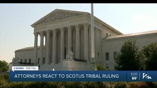Attorneys react to SCOTUS tribal ruling