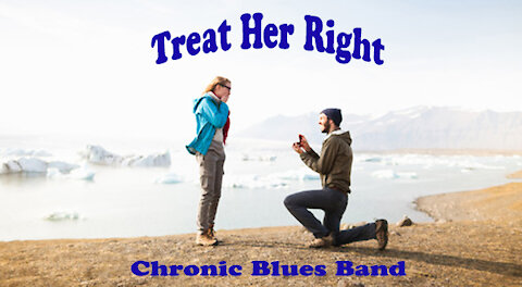 Treat Her Right performed by the Chronic Blues Band of Detroit