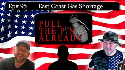 PTPA (Episode # 95): East Coast Gas Shortage