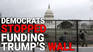 DEMOCRATS HAVE STOPPED FUNDING TRUMP'S WALL - THIS IS THE ONLY QUESTION THEY NEED TO ANSWER