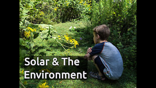 Does Solar Power Help The Environment?