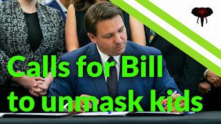 DeSantis - I'll sign legislation to unmask kids in schools