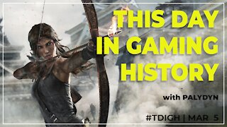 THIS DAY IN GAMING HISTORY (TDIGH) - MARCH 5
