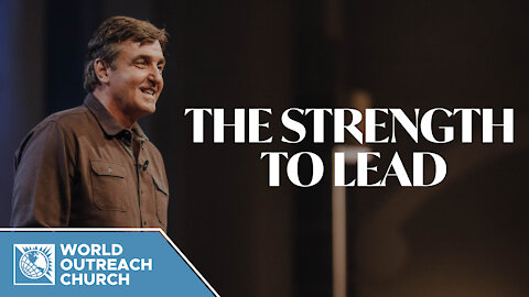 The Strength to Lead