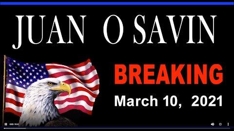 JUAN O SAVIN - BREAKING TRUMP LATEST UPDATE- 17 MIN.