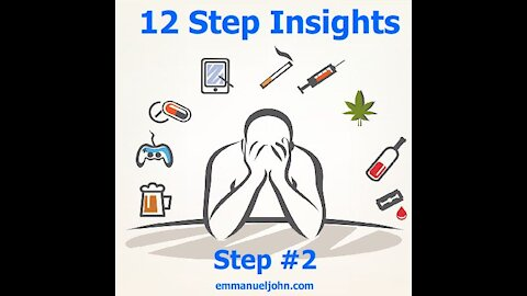 Step #2 from the 12 Step Insights Series (Vid 3)