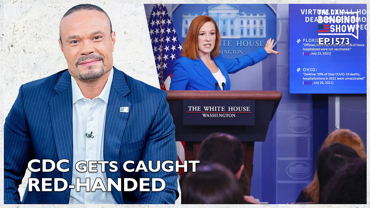 The CDC Gets Caught Red-Handed! - The Dan Bongino Show