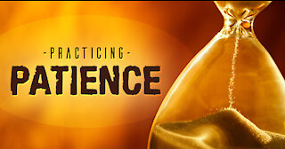"""Weekly Devotional/Discussion With Pastor Anthony """"Patience"""""""