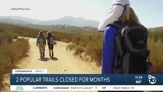 2 county trails closed for months