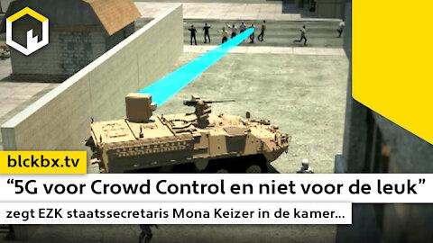 """""""5G voor Crowd Control en niet voor de leuk"""", zegt EZK staatssecretaris Mona Keizer in de kamer..."""