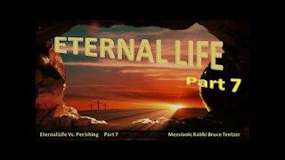 Eternal Life Part 7