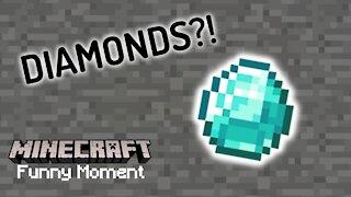 D-D-DIAMONDS?! | Minecraft Funny Moment