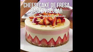 Strawberry Cheesecake Low in Sugar