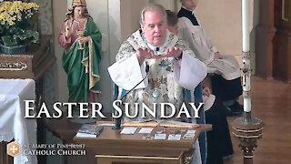 Fr. Richard Heilman's Sermon for Easter Sunday, April 4, 2021