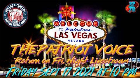 The Patriot Voice Returns on Friday Night Livestream