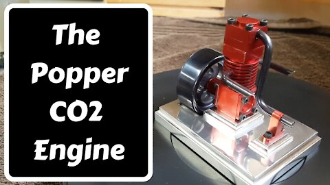 The Popper (CO2 Engine)