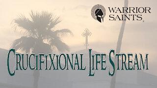 Crucifixional Life Stream - You Define You
