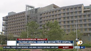 Palomar Medical Center to become Field Medical Station