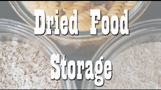 Dried Food Storage Container Options ~ Long Term Food Storage