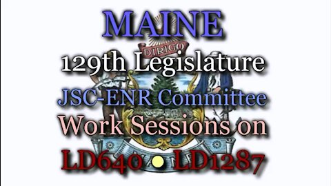 20190417 ENR Work Session LD640 & LD1287 (Audio)