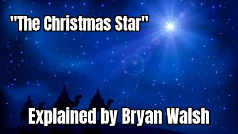 """""""The Christmas Star"""" Explained Signs of the Heavens with Bryan Walsh - Faith Life Family Ep 34"""