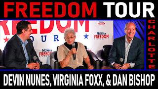 Freedom Tour Charlotte: Devin Nunes, Virginia Foxx, and Dan Bishop