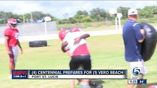 Centennial prepares to face Vero Beach
