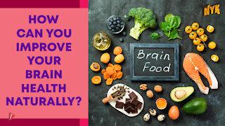 Top 3 Best Brain Foods Good For Mental Health