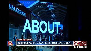 Cherokee Nation scraps outlet mall development