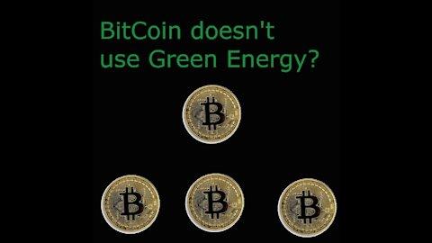BitCoin Greenwashing BitCoin doesn't use Renewable energy