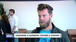Honoring a husband, father & fighter