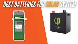 Best Batteries for Solar Power System