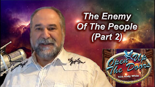 Andy White: The Enemy Of The People (Part 2)