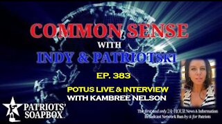 Ep. 383 POTUS Live & Interview With Kambree Nelson - The Common Sense Show