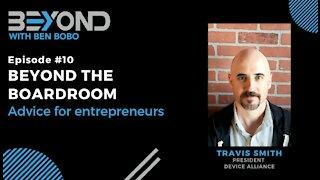 Beyond #10: Advice for entrepreneurs