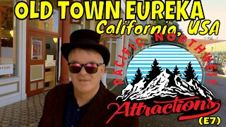 Old Town Eureka (S1 E8) Pacific Northwest Attractions