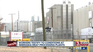 Workers testify to conditions at Nebraska meat processing plants