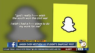Anger over Westview HS student's Snapchat post