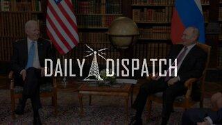 Daily Dispatch: Biden and Putin Open Summit