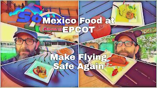 All the Mexico Food & Fixing the FAA