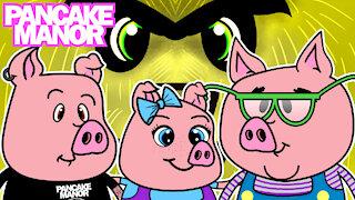 THREE LITTLE PIGS ♫  Nursery Rhymes for Kids   Pancake Manor